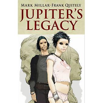 Legado de Júpiter - volumen 1 por Frank Quitely - Mark Millar - 978163215