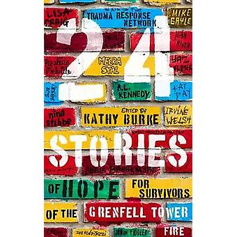 24 Stories - of Hope for Survivors of the Grenfell Tower Fire by 24 St