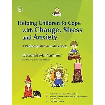 Auttaa lapsia selviytymään muuttaa - stressi ja ahdistus - Photocop
