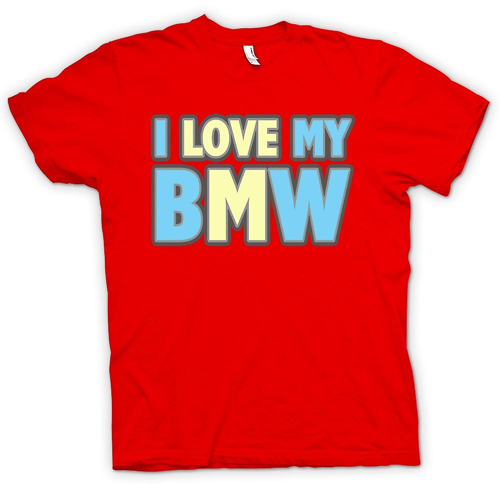 Mens T-shirt - I Love My BMW - Car Enthusiast