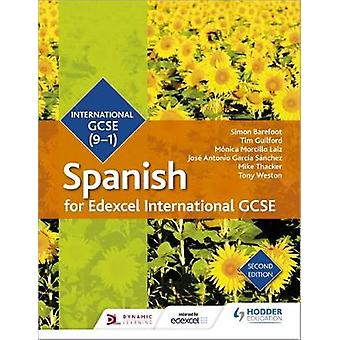 Edexcel International GCSE Spanish Student Book Second Edition by Sim