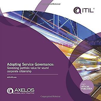 Adopting Service Governance : Governing portfolio value for sound corporate citizenship