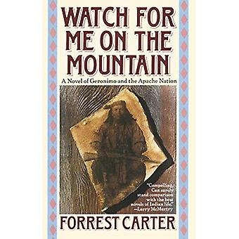 Watch for Me on the Mountain (Originally Published As : Cry Geronimo)