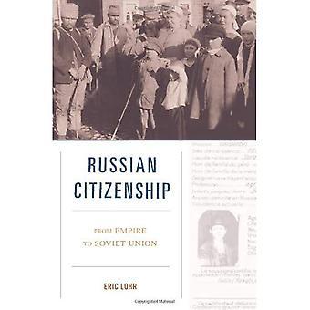 Obywatelstwo rosyjskie: Od Imperium Radzieckiego