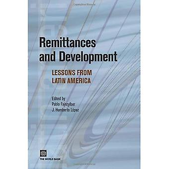 Remittances and Development: Lessons from Latin America (Latin American Development Forum)
