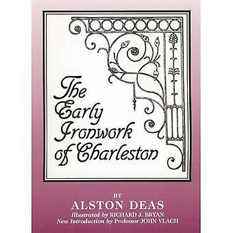 Early Ironwork of Charleston