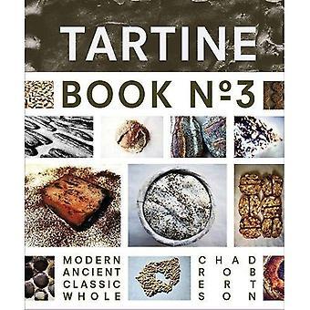 Tartine Buch Nr. 3: Alte moderne klassische ganz