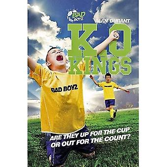 K.O. Kings - They're Fighting for the Cup! (Bad Boyz)