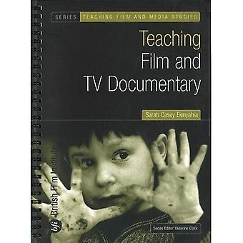 Teaching Film and TV Documentary (Teaching Film and Media Studies)