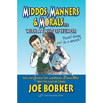 Middos, Manners  ; Morals with a Twist of Humor