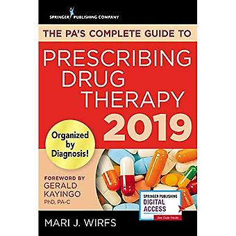 The Pa's Complete Guide to� Prescribing Drug Therapy 2019