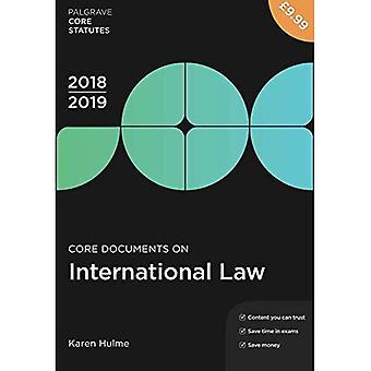 Keskeisten asiakirjojen kansainvälisen oikeuden 2018-19 (Palgrave Core perussääntö)