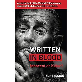 In Blut geschrieben: schuldig oder unschuldig? Einen Einblick in den Fall Michael Peterson, Thema der hit-Serie The Staircase