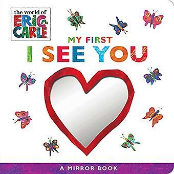 Il mio primo I See You: libro A specchio (mondo di Eric Carle) [Paperback]