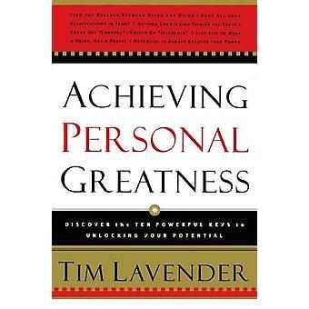Raggiungimento di grandezza personale da Tim lavanda - 9780785200154 libro
