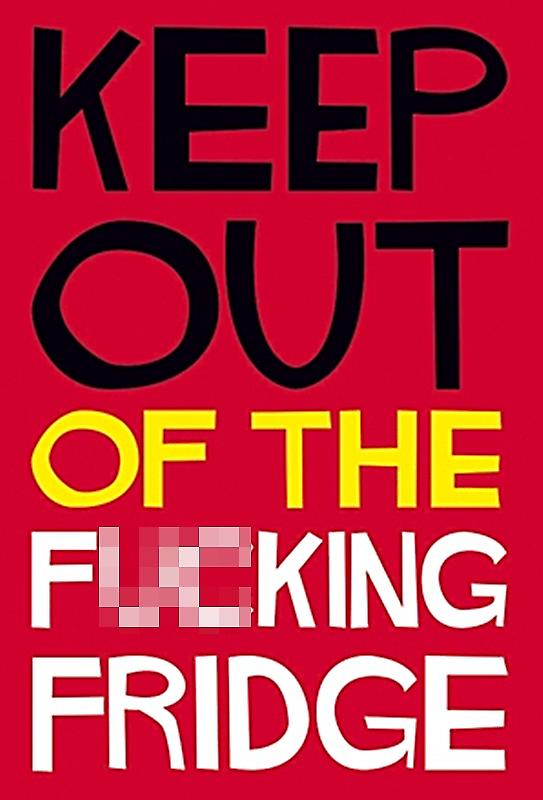Keep Out Of... funny fridge magnet  (dm)