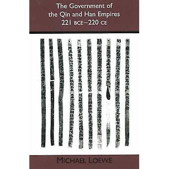 El gobierno de Qin y de Han imperios - 221 BCE - 220 CE por Michae