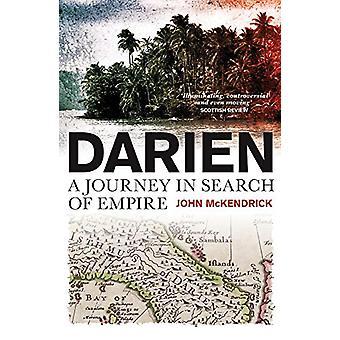 Darien - un voyage à la recherche de l'Empire par John McKendrick - 9781780275