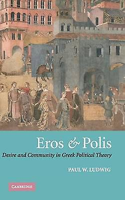 Eros and Polis by Ludwig & Paul W.