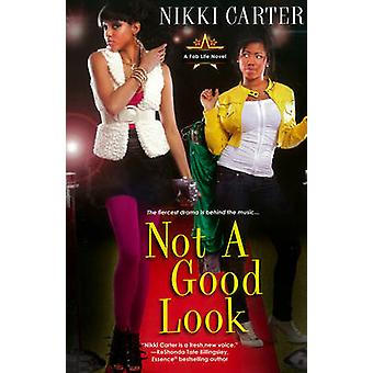 Not A Good Look by Carter & Nikki
