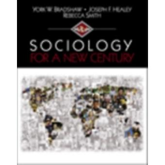 Sociology for a New Century by Bradshaw & York William