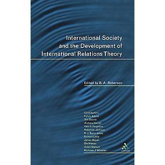 Internationale samfund og udviklingen af internationale relationer teori af Roberson & B. A.