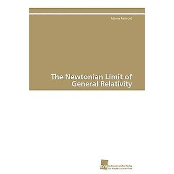 The Newtonian Limit of General Relativity by Reimold Maren