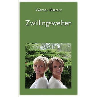 Zwillingswelten by Blattert & Werner