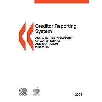 Gläubiger, die Reporting-System auf Hilfsmaßnahmen Aktivitäten 2008 Hilfe zur Unterstützung der Wasserversorgung und Abwasserentsorgung durch OECD Publishing