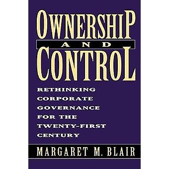 Ownership and Control by Margaret Blair