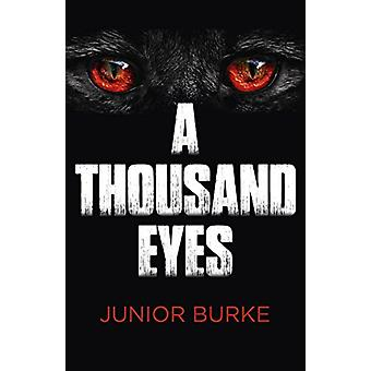 Thousand Eyes - A by Junior Burke - 9781785357152 Book