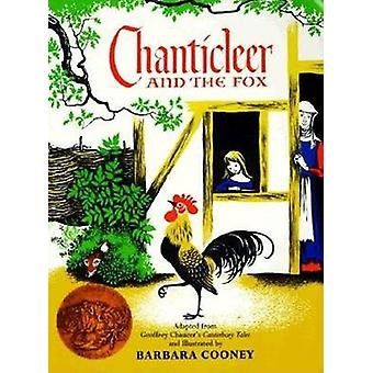 Chanticleer and the Fox by Geoffrey Chaucer - Barbara Cooney - 978006