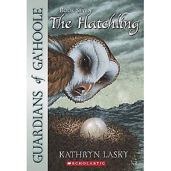 Hatchling by Kathryn Lasky - 9780439739504 Book