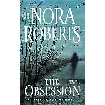 The Obsession by Nora Roberts - 9781101987605 Book