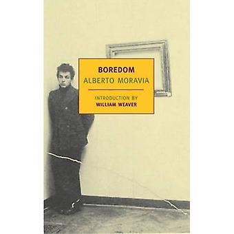 Boredom by Alberto Moravia - William Weaver - Angus Davidson - 978159