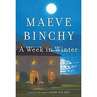 A Week in Winter (large type edition) by Maeve Binchy - 9781594136658