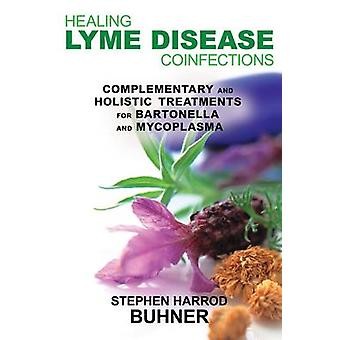 Healing Lyme Disease Coinfections - Complementary and Holistic Treatme