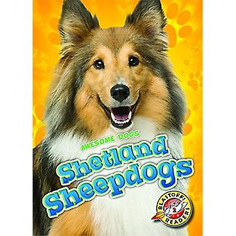 Shetland Sheepdogs by Christina Leaf - 9781626175594 Book