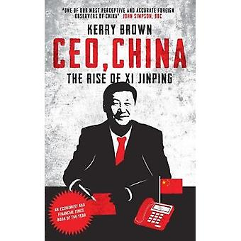 CEO - China - The Rise of Xi Jinping by Kerry Brown - 9781784538774 Bo