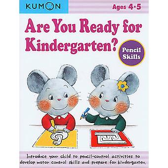 Are You Ready for Kindergarten? - Pencil Skills by Kumon Publishing -