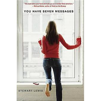 You Have Seven Messages by Stewart Lewis - 9780385740296 Book