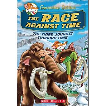 The Race Against Time by Geronimo Stilton - 9780545872416 Book