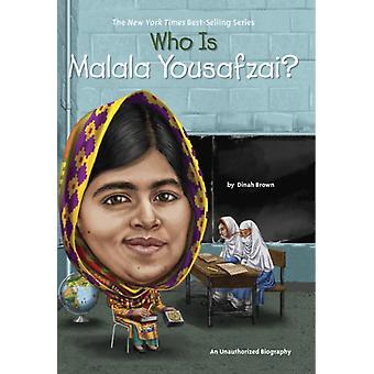 Who Is Malala Yousafzai? (Who Was...?) (Paperback) by Brown Dinah