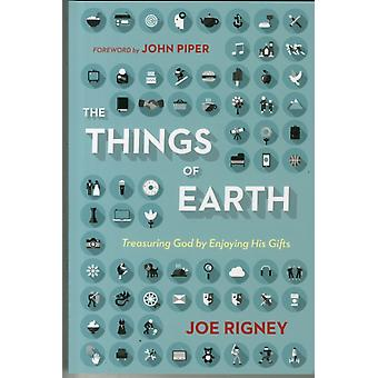 The Things of Earth (Paperback) by Rigney Joe
