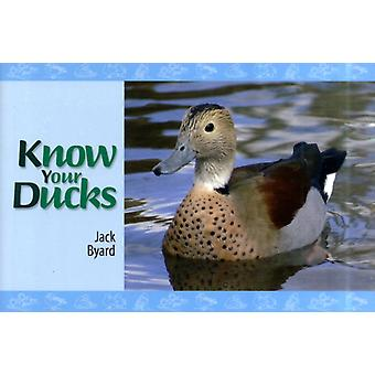 Know Your Ducks (Paperback) by Byard Jack