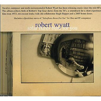 Robert Wyatt - Solar Flares Burn for You [CD] USA import
