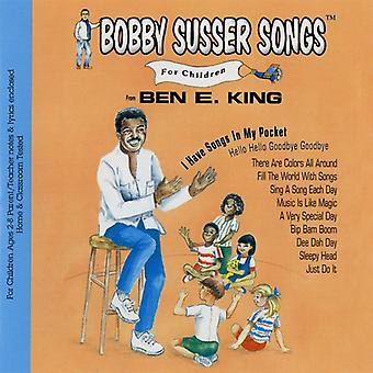 Bobby Susser Singers / King, Ben E. - I Have Songs in My Pocket [CD] USA import