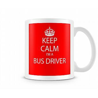 Halten Sie ruhig Im A Bus Driver bedruckte Becher bedruckte Becher
