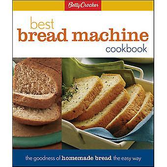 Betty Crocker's Best Bread Machine Cookbook by Betty Crocker - 978002