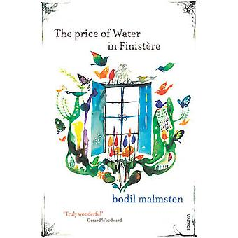 The Price of Water in Finistere by Bodil Malmsten - 9780099466673 Book